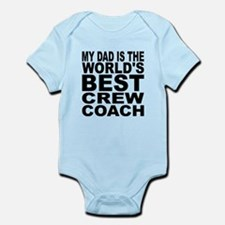My Dad Is The Worlds Best Crew Coach Body Suit