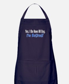 I Do Have All Day Retired Shirt Apron (dark)