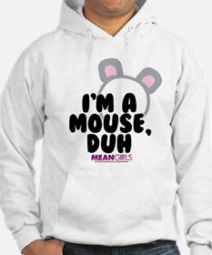 Mean Girls - I'm A Mouse Hoodie