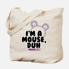 Mean Girls - I'm A Mouse Tote Bag