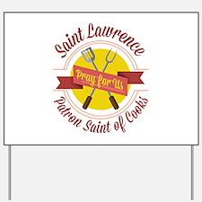 Saint Lawrence Yard Sign