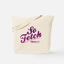 Mean Girls - So Fetch Tote Bag