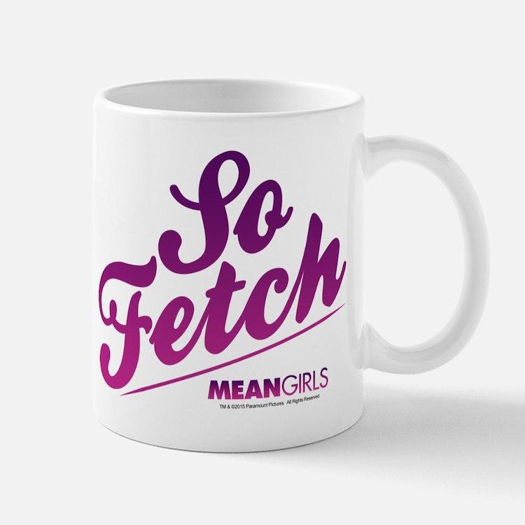 Mean Girls - So Fetch Mug