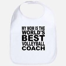 My Mom Is The Worlds Best Volleyball Coach Bib