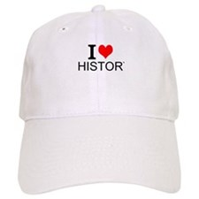 I Love History Baseball Baseball Cap