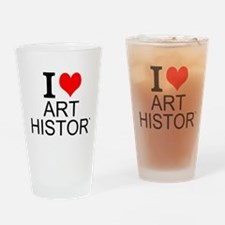 I Love Art History Drinking Glass