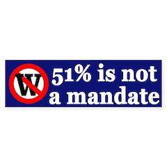 Not a Mandate (Bumper Sticker)