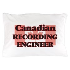 Canadian Recording Engineer Pillow Case
