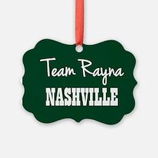 TEAM RAYNA Ornament