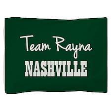 TEAM RAYNA Pillow Sham