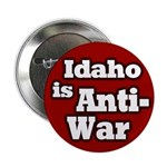 Idaho is Anti-War Button