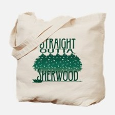 Straight Outta Sherwood Tote Bag