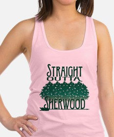 Straight Outta Sherwood Racerback Tank Top