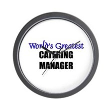 Worlds Greatest CATERING MANAGER Wall Clock