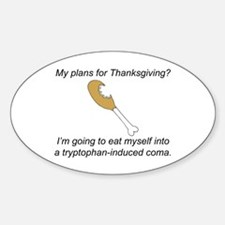 Turkey Tryptophan Plans Oval Decal