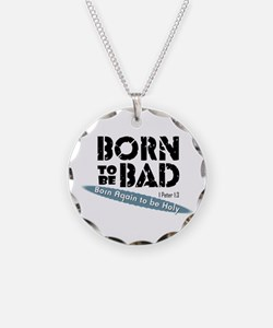 Born To Be Bad, Again Char Necklace