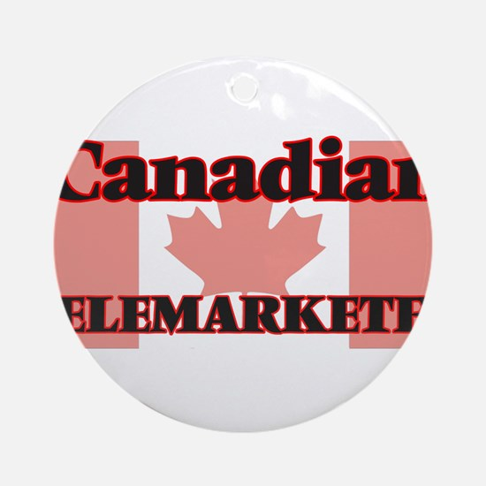 Canadian Telemarketer Round Ornament