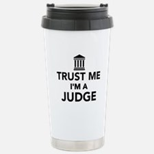 Trust me I'm a Judge Travel Mug