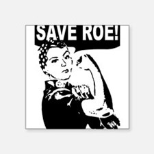 "Funny Rosie Square Sticker 3"" x 3"""