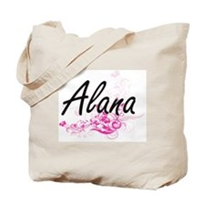 Alana Artistic Name Design with Flowers Tote Bag