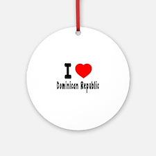 I Love Dominican Republic Round Ornament