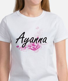Ayanna Artistic Name Design with Flowers T-Shirt