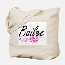 Bailee Artistic Name Design with Flowers Tote Bag