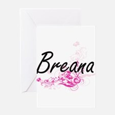 Breana Artistic Name Design with Fl Greeting Cards