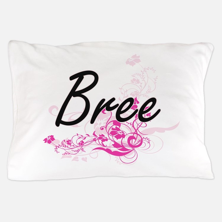Bree Artistic Name Design with Flowers Pillow Case