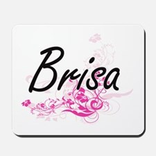 Brisa Artistic Name Design with Flowers Mousepad