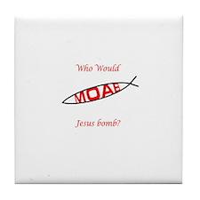 Who Would Jesus Bomb? Tile Coaster
