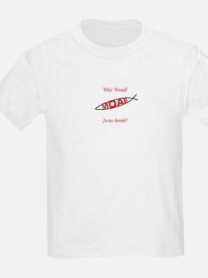 Who Would Jesus Bomb? Kids T-Shirt