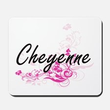 Cheyenne Artistic Name Design with Flowe Mousepad