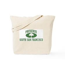 Preserve South San Francisco Tote Bag
