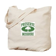 Preserve Missouri Tote Bag