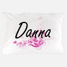 Danna Artistic Name Design with Flower Pillow Case