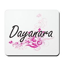 Dayanara Artistic Name Design with Flowe Mousepad