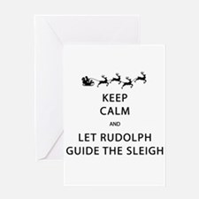 Keep Calm Let Rudolph Guide The Sleigh Greeting Ca