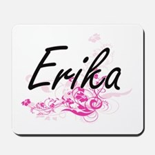 Erika Artistic Name Design with Flowers Mousepad