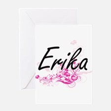 Erika Artistic Name Design with Flo Greeting Cards