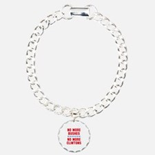 No More Bushes No More Clintons Charm Bracelet, On