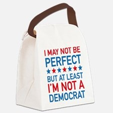 At Least I'm Not A Democrat Canvas Lunch Bag