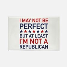 At Least I'm Not A Republican Rectangle Magnet