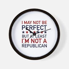 At Least I'm Not A Republican Wall Clock