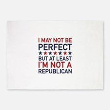At Least I'm Not A Republican 5'x7'Area Rug