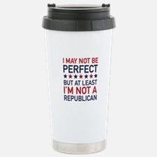 At Least I'm Not A Republican Ceramic Travel Mug