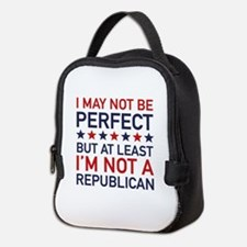 At Least I'm Not A Republican Neoprene Lunch Bag