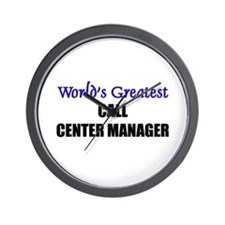 Worlds Greatest CALL CENTER MANAGER Wall Clock