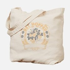 Get Hopped Tote Bag