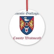 Muintir Giollagain - County Westmeath Round Orname
